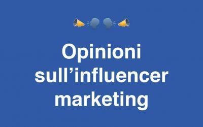 Influencer Marketing: Le Opinioni di Chi Sfrutta l'Influenza per Fare Fatturato